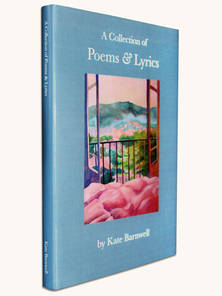 A Collection of Poems and Lyrics